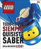 LEGO® Todo lo que siempre quisite saber: ¡Montones de curiosidades LEGO!