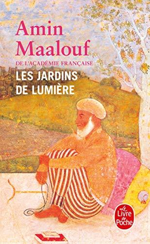 FRE-LES JARDINS DE LUMIERE (Le Livre de Poche)