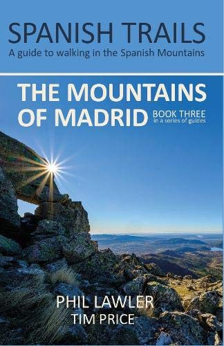 Spanish Trails - A Guide to Walking the Spanish Mountains -