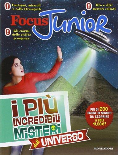 Focus Junior. I più incredibili misteri dell'universo