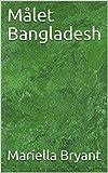 Målet Bangladesh (Norwegian Edition)