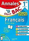 Objectif BAC - Annales 2020 Français 1ère générale Ecrit + Oral