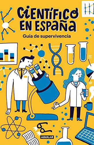 Guía de supervivencia de Científico en España (Punto de m