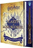 La carte du Maraudeur: Le guide de Poudlard