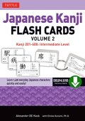 Japanese kanji flash cards ebook volume 2: kanji 201-400: intermediate level (downloadable material included)