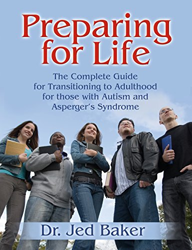 Preparing for Life: The Complete Handbook of the Transition...