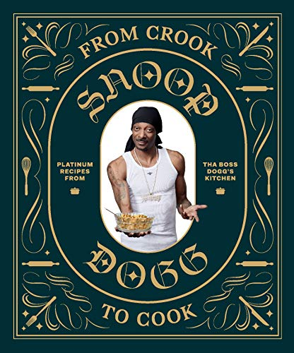 From Crook to Cook: Platinum Recipes from Tha Boss Dogg's...