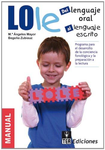 LOLE, Del Lenguaje Oral al Lenguaje Escrito: Programa para el desarrollo de la conciencia fonológic