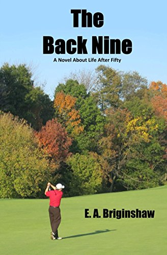 The Back Nine: A Novel About Life After Fifty (English Edition)