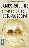 L'Ordre du Dragon - Une aventure de la Sigma Force (1)
