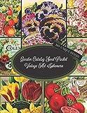 Garden Catalog Seed Packet Vintage Art Ephemera: For Junk Journaling, Scrapbooking, Decoupage, Collages, Card Making & Mixed Media : 100+ ... Art Paper For Papercrafts & Junk Journals)