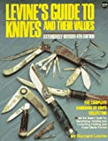 Levine's Guide to Knives and Their Values, 4th Edition