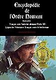 Encyclopédie de l'Ordre Nouveau - Hors-série - Français sous l'uniforme Allemand Partie...