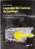 Leyendas del Camino de Santiago (Mundo mágico y heterodoxo)