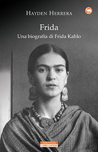 Frida. Una biografia di Frida Kahlo Book Cover