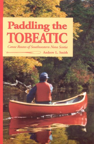 Paddling the Tobeatic