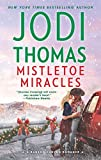 Mistletoe Miracles: A Clean & Wholesome Romance (Ransom Canyon Book 7)