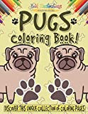 Pugs Coloring Book! Discover This Unique Collection Of Coloring Pages