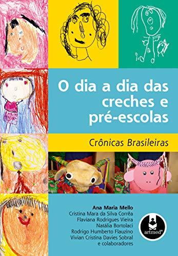 Guarderías y Preescolares del día a día: Crónicas brasileñas