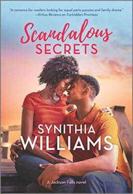 Scandalous Secrets: A Novel (Jackson Falls) by [Synithia Williams]