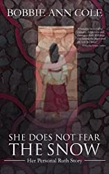 cover of She Does Not Fear the Snow by Bobbie Ann Cole