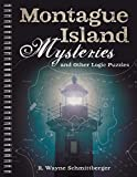 Montague Island Mysteries and Other Logic Puzzles (Volume 1)