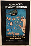 Advanced Nugget Hunting with the Fisher Gold Bug Metal Detector