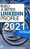 Master LinkedIn: Break The 2021 Algorithm : Imp. Facts About The LinkedIn Algorithm In 2021 (Mastering LinkedIn Book 1) (English Edition)