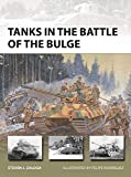 Tanks in the Battle of the Bulge (New Vanguard)