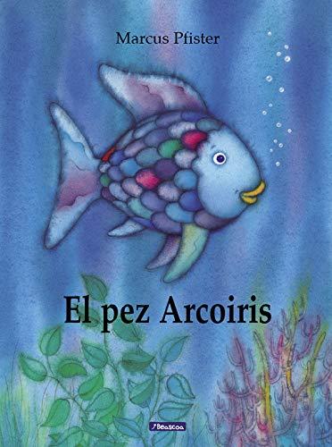 El pez Arcoíris (El pez Arcoíris)