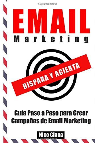 Email Marketing: Dispara y Acierta