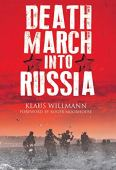 Death march into russia: the memoir of lothar herrmann