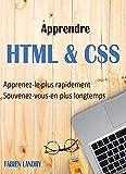Apprendre HTML & CSS: Apprenez-le plus rapidement et souvenez-vous-en plus longtemps