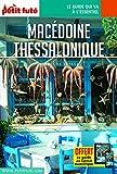 Guide Macédoine - Thessalonique 2020 Carnet Petit Futé