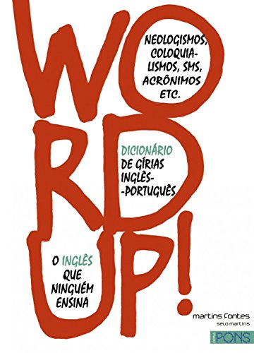 Word Up! English-Portuguese Slang Dictionary