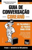 Guía de conversación portugués-coreano y mini diccionario 250 palabras
