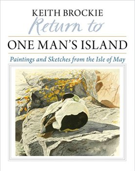 Return to One Man's Island: Paintings and Sketches from the Isle of May