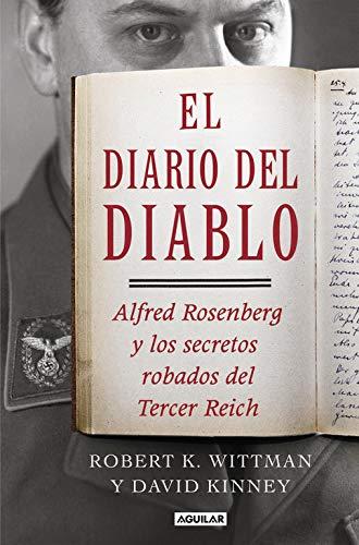 El diario del diablo: Alfred Rosenberg y los secretos robados del Tercer Reich (Punto de mira)