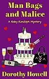 Man Bags and Malice (A Haley Randolph Mystery)
