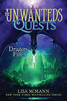 Dragon Fire (The Unwanteds Quests Book 5) by [Lisa McMann]