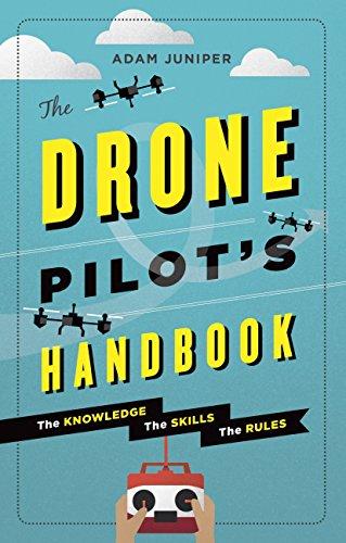 The Drone Pilot's Handbook (English Edition)