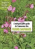L'indispensable guide des amoureux des fleurs sauvages