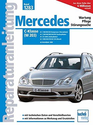 Mercedes-Benz C-Klasse (W 203): Wartung-Pflege-Strungssuche...