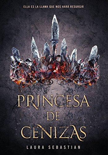 Princesa de cenizas (Princesa de cenizas 1) de Laura Sebastian