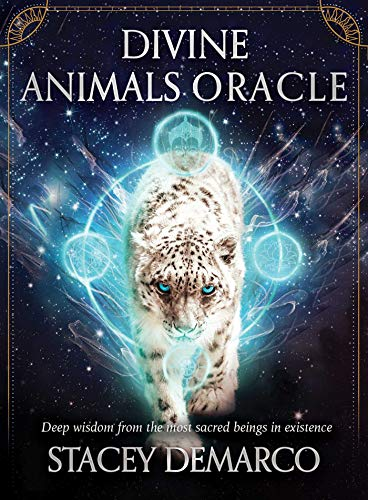 Divine Animals Oracle: Deep Wisdom from the Most Sacred...