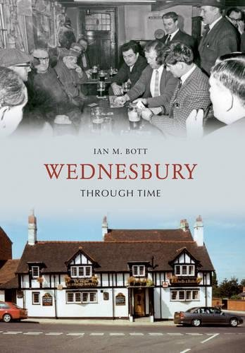 Wednesbury Through Time