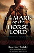 The Mark of the Horse Lord (Rediscovered Classics)