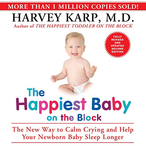 The Happiest Baby on the Block; Fully Revised and Updated Second...