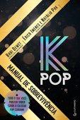 K-Pop. Guía de supervivencia