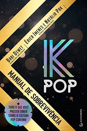 K-Pop. Manual de Sobrevivência